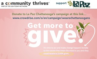 A Community Thrives Challenge, Donate and Support La Paz's Campaign