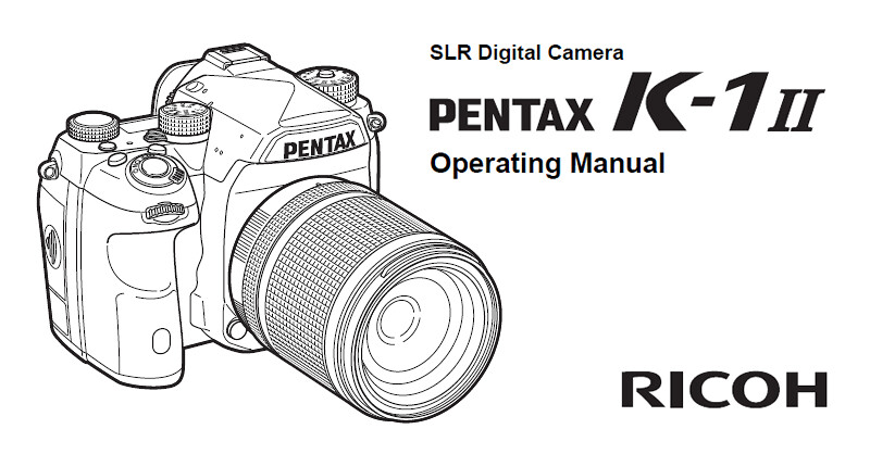 PENTAX K-1 II Operating Manual (in 22 languages)