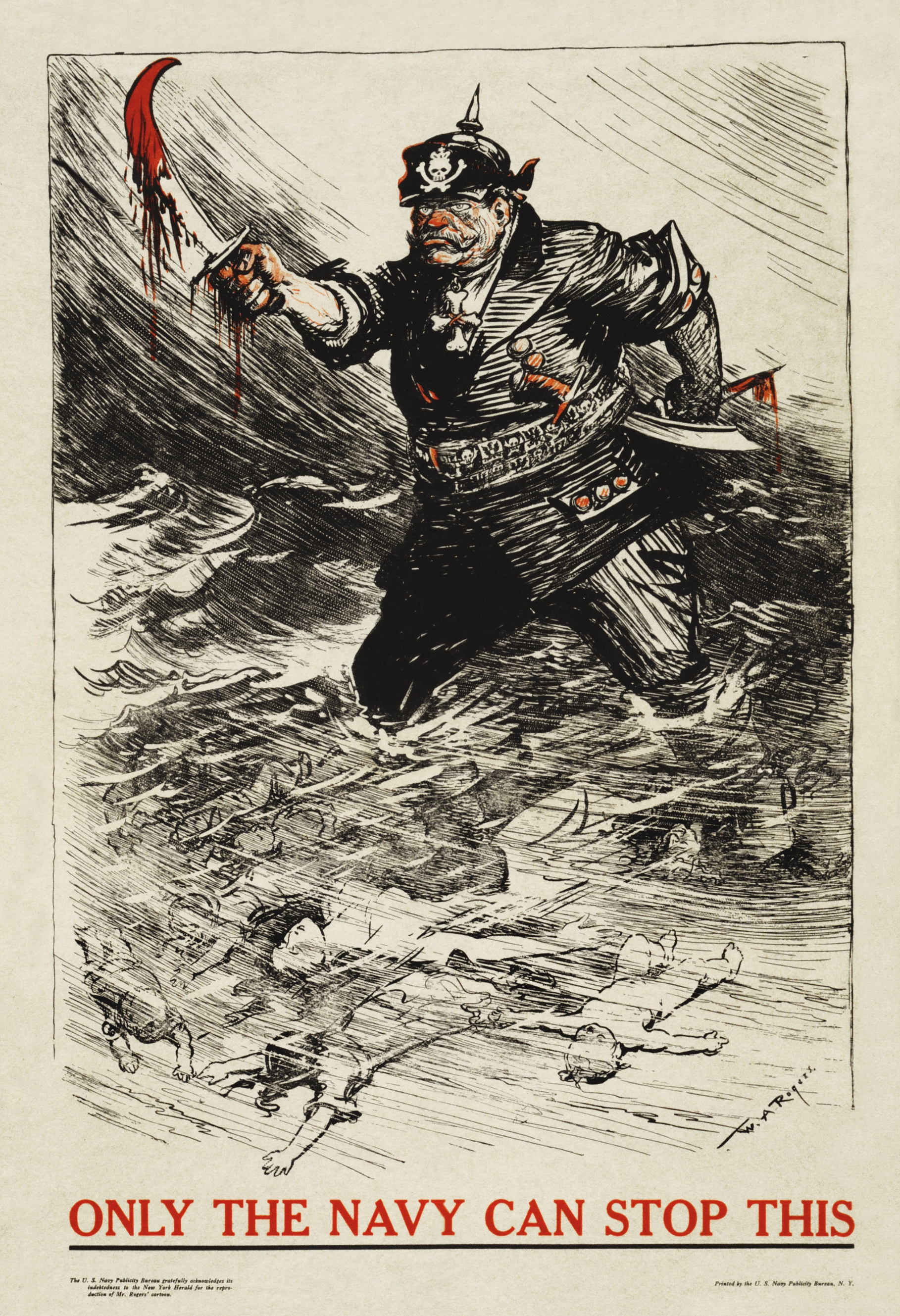 A World War I U.S. Navy Recruitment poster, using a New York Herald cartoon by W.A. Rogers. It shows an anthropomorphized Germany wading through a sea of dead bodies, with the slogan