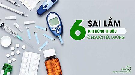 Dùng thuốc chữa tiểu đường nên tránh những sai lầm thường gặp này