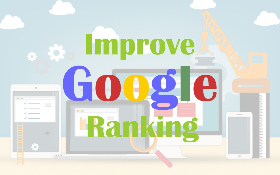 Ways to Boost Your Google Rankings
