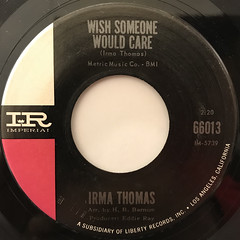 IRMA THOMAS:WISH SOMEONE WOULD CARE(LABEL SIDE-A)