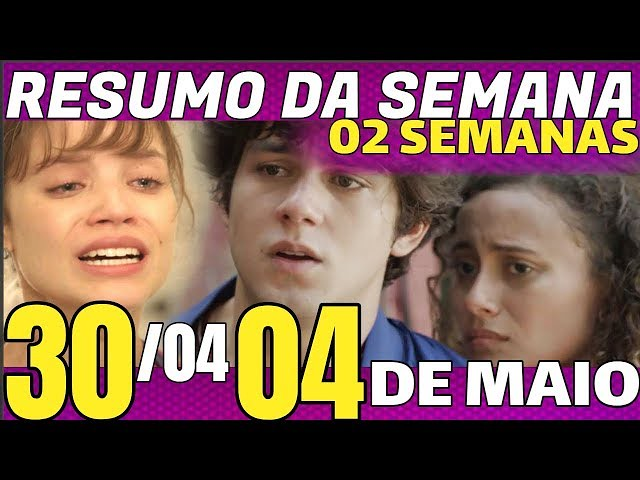 MALHAÇÃO VIDAS BRASILEIRAS DE 23 04 A 05 DE MAIO RESUMO SEMANAL