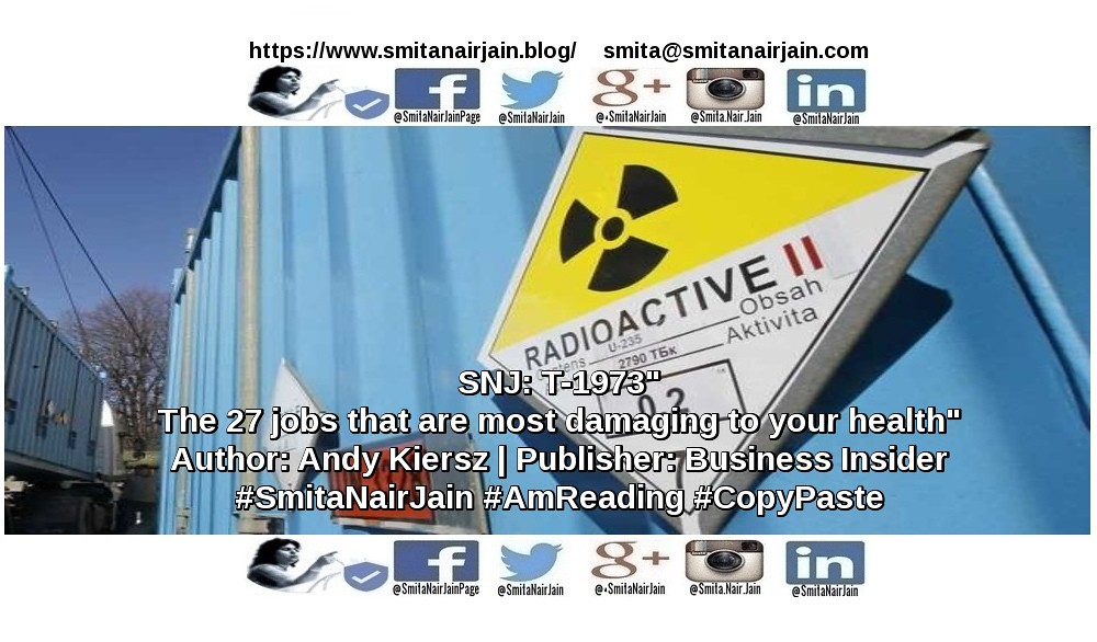 "SNJ: T-1973 | ""The 27 jobs that are most damaging to your health"" 