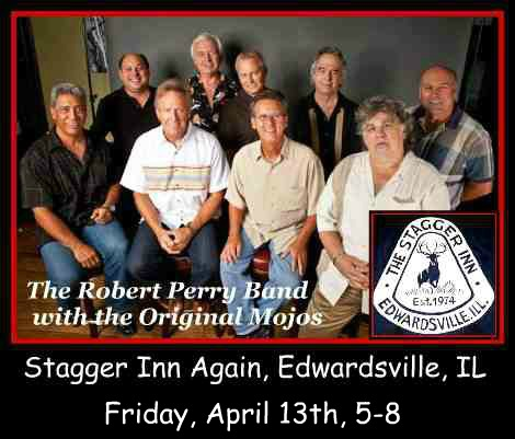 Robert Perry Band with the Original Mojos 4-13-18