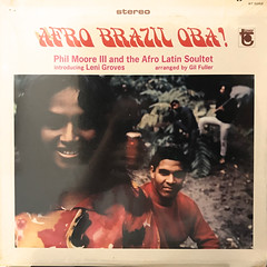 PHIL MOORE III AND THE AFRO LATIN SOULTET INTRODUCING LENI GROVES:AFRO BRAZIL OBA!(JACKET A)