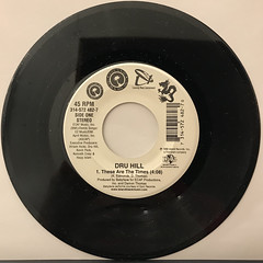 DRU HILL:THESE ARE THE TIMES(RECORD SIDE-A)