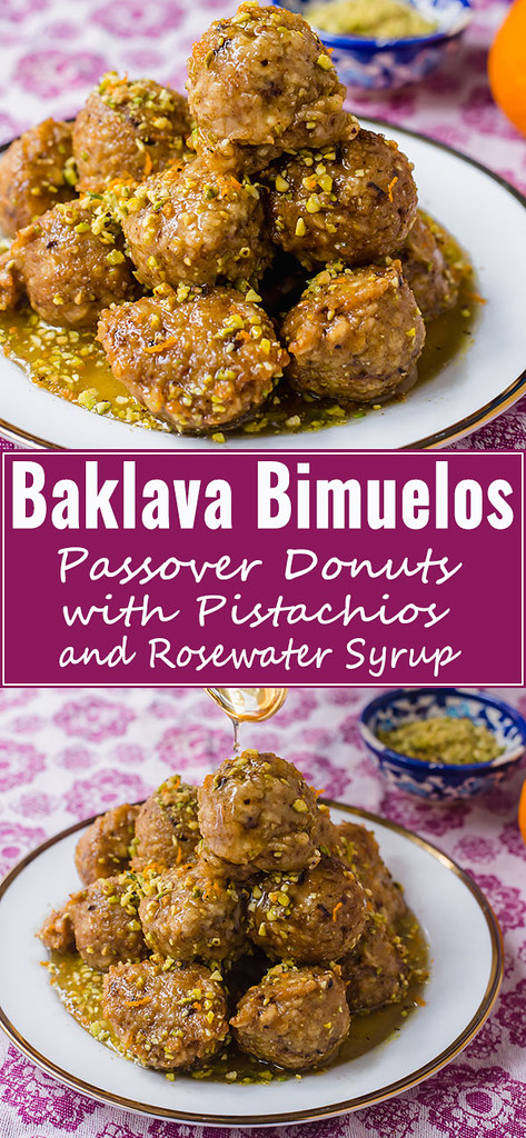 Baklava Bimuelos: Sephardic Passover Donuts with Pistachios and Rose Water Syrup