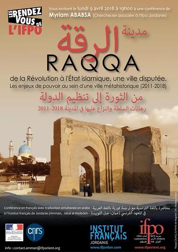Raqqa, de la Révolution à l'État islamique, une ville disputée. Les enjeux de pouvoir au sein d'une ville métahistorique (2011-2018)