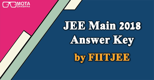 JEE Main 2018 Answer Key by FIITJEE