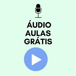 Audio aulas Grátis