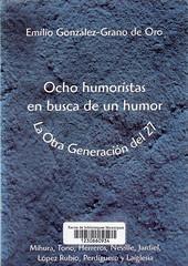 Emilio González-Grano de Oro, Ocho humoristas en busca de un humor