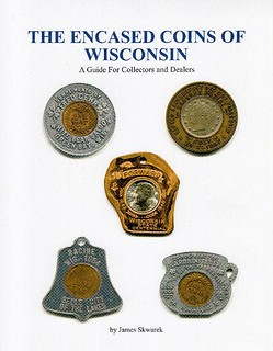 Encased Coins of Wisconsin book cover