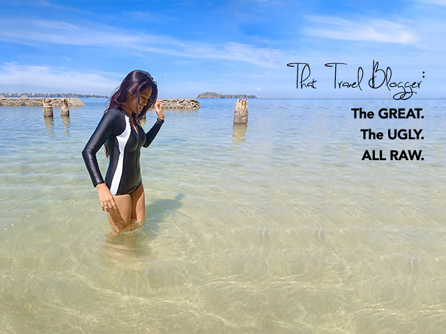 That Travel Blogger : Baring the Great, the Ugly and the Raw