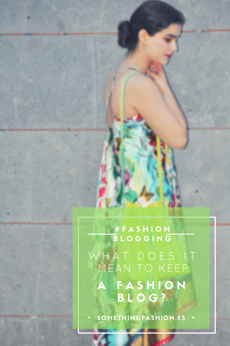 somethingfashion blogger what does it mean to have a fashion blog, fashionblogging advice tips influencers social media, how to start a blog 2018