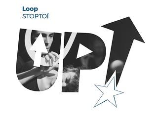 Loop --------------- STOPTOï ------------------------ Festival UP! 2018