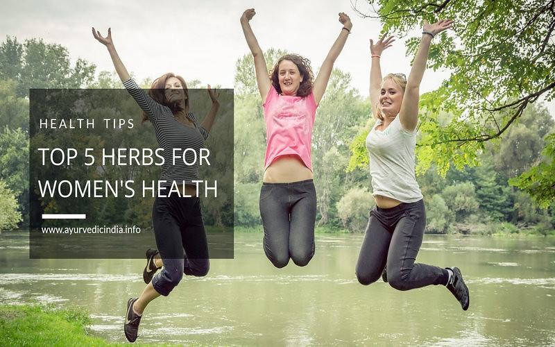 Top 5 Herbs For Women's Health | Best Ayurvedic Medicine For Women's Health