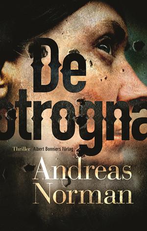 Andreas Norman, De Otrogna
