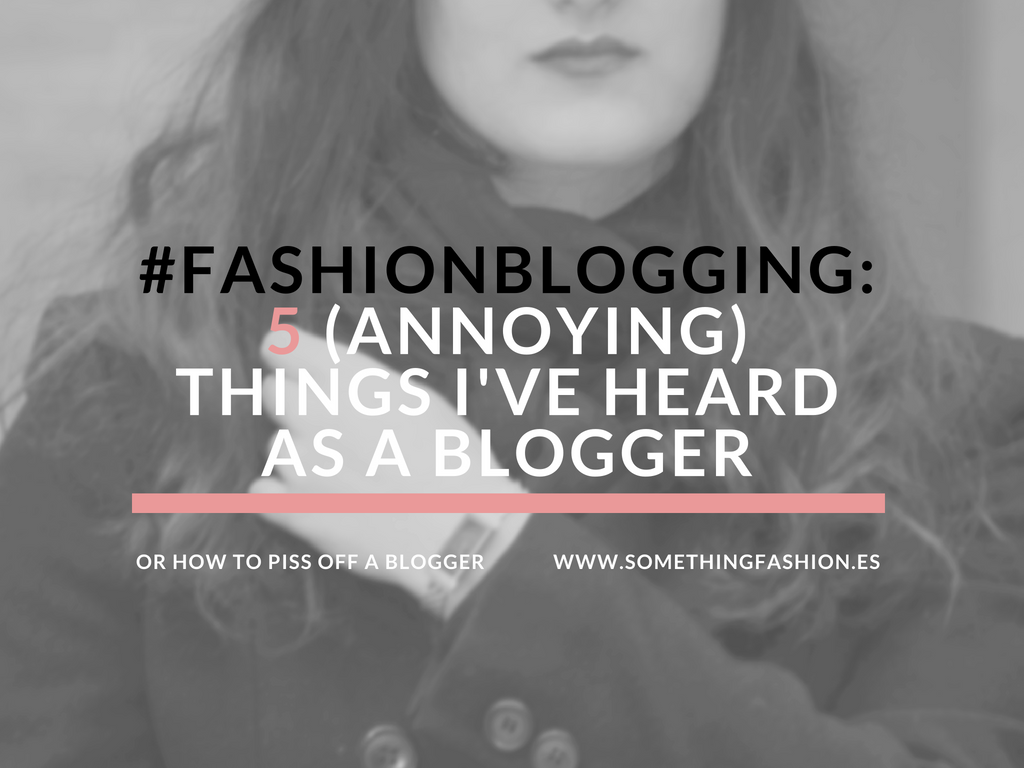 somethingfashion blogging advice tips howtobeafashionblogger valenciablogger tips easy blog 20182