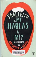 Sam Leith, Me hablas a mí