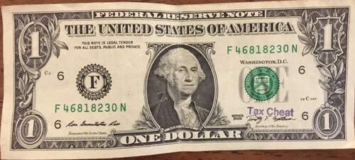 Tax Cheat stamp on $1 bill