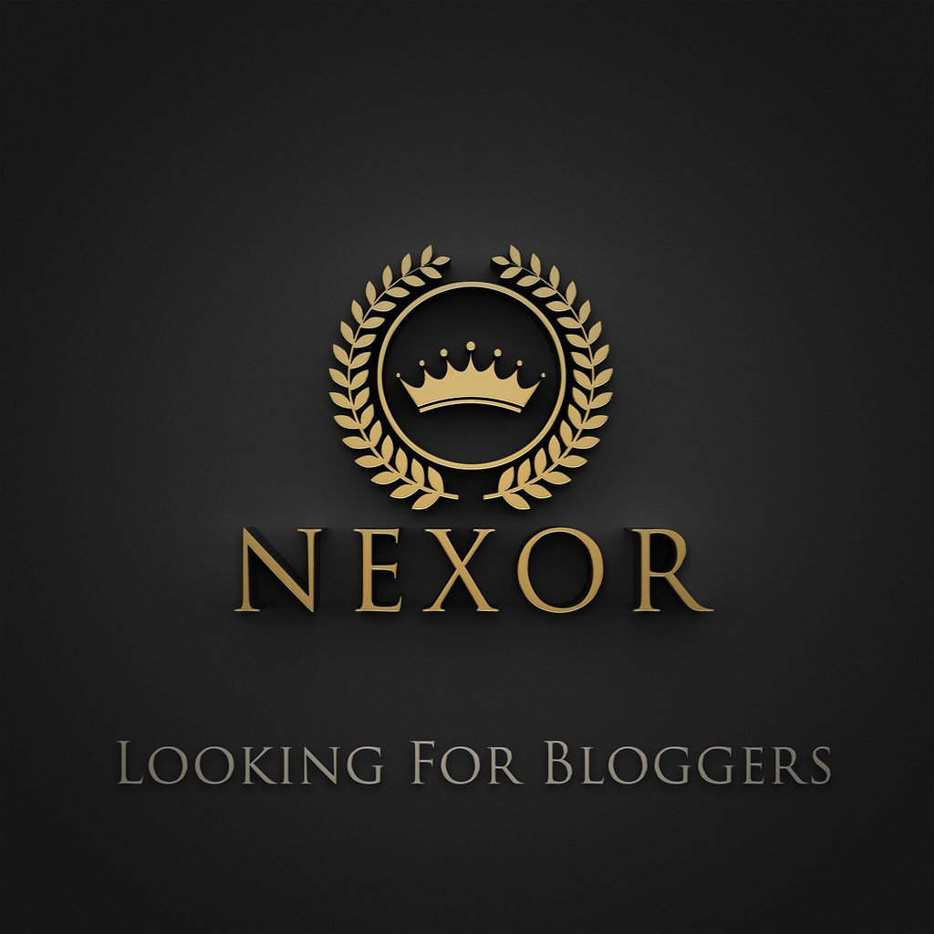 NEXOR IS LOOKING FOR BLOGGERS