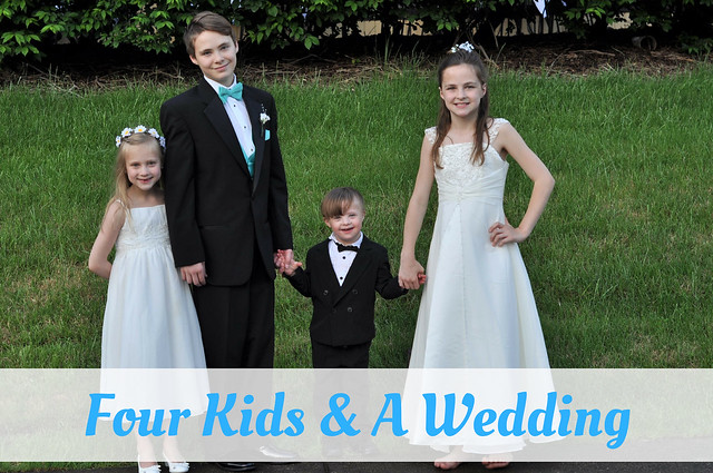 Four Kids & A Wedding