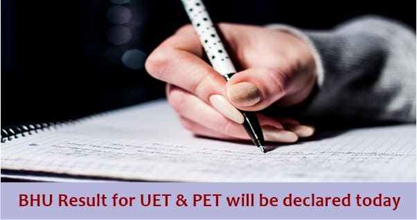 bhu result for uet and pet will be declared today