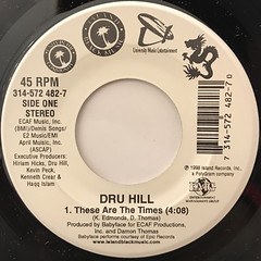 DRU HILL:THESE ARE THE TIMES(LABEL SIDE-A)