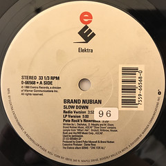 BRAND NUBIAN:SLOW DOWN(LABEL SIDE-A)