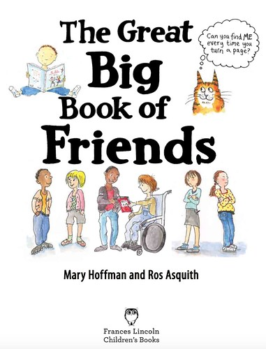 Mary Hoffman and Ros Asquith, The Great Big Book of Friends