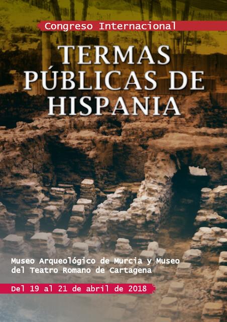 Congreso Internacional: Termas Públicas de Hispania