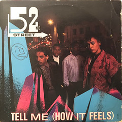 52ND STREET:TELL ME(HOW IT FEELS)(JACKET A)