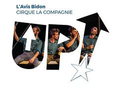 Cirque La Compagnie ------------ L'AVIS BIDON ------------ Festival Up! 2018