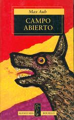 Max Aub, Campo Abierto