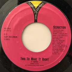 SEDUCTION:TWO TO MAKE IT RIGHT(LABEL SIDE-B)