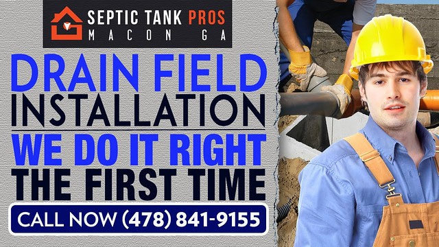 Drain Field Installation Forsyth GA | Call (478) 841-9155