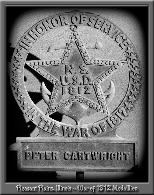 Rev Peter Cartwright War of 1812 Medallion