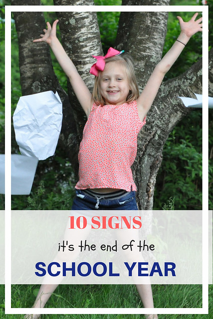 10 Signs It's The End of the School Year #motherhood #parenthood #school #endoftheschoolyear