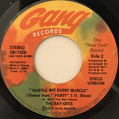 THE KAY-GEES:HUSTLE WIT EVERY MUSCLE(LABEL SIDE-B)