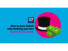 How To Earn $1000 With Nothing But Pure Blackhat SEO Spam