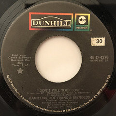 HAMILTON, JOE FRANK & REYNOLDS:DON'T PULL YOUR LOVE(LABEL SIDE-A)