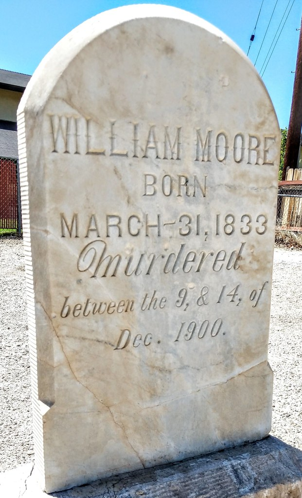 Tombstone stories - William Moore, murdered