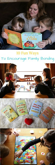 10 Fun Ways To Encourage Family Bonding #family #parentingtips #parenting #familyfun #familylife