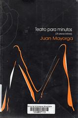 Juan Mayorga, Teatro para minutos