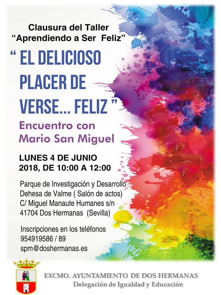 Encuentro con Mario San Miguel del Taller Aprendiendo a Ser Feliz de la Escuela de Familia