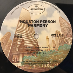 HOUSTON PERSON:HARMONY(LABEL SIDE-A)