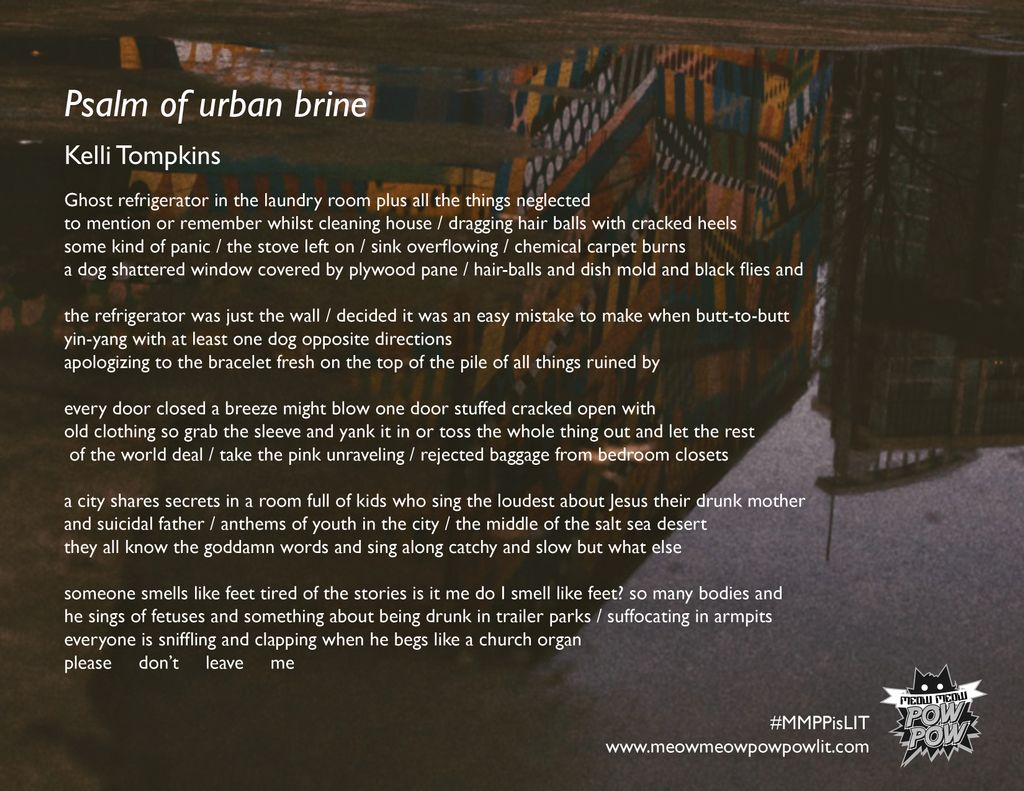 MeowMeowPowPow Psalm of Urban Brine by Kelli Tompkins