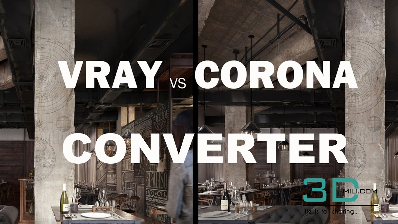 PLUGIN CORONA TO VRAY CONVERTER 3DSMAX 2017 - 3D Mili - Download 3D