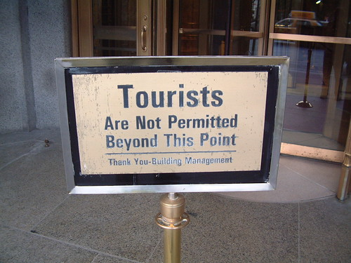Tourists - Go AWAY!